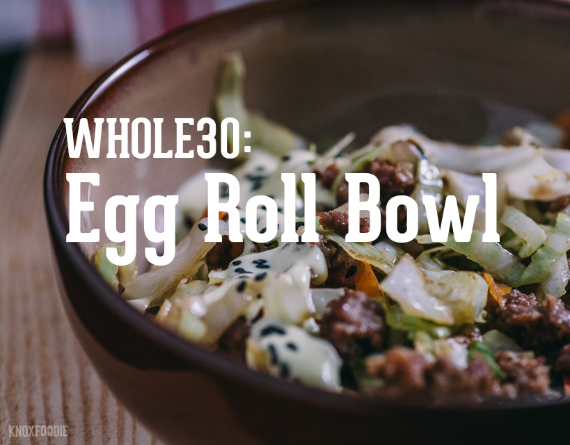 Whole30 Egg Roll Bowl with Creamy Sauce
