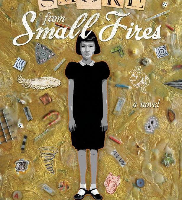 Smoke From Small Fires – A Novel By Anne Powers