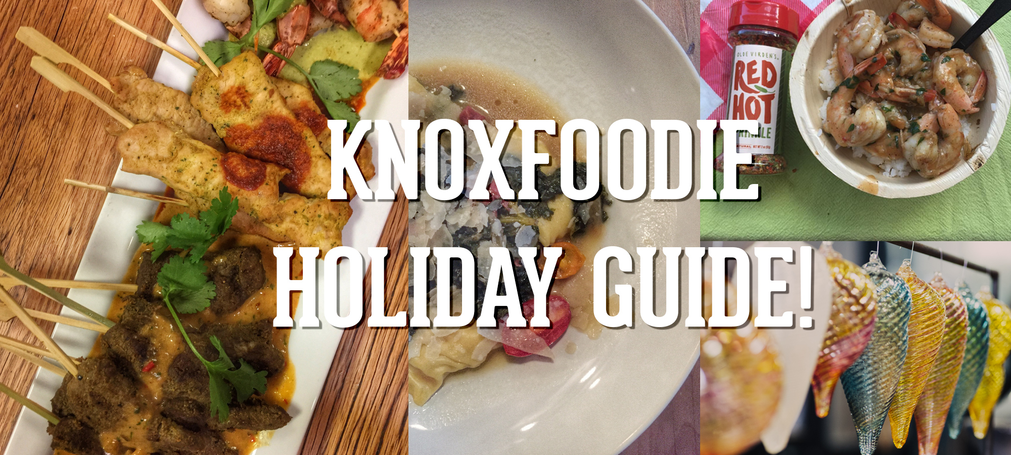 Knoxfoodie Knoxville Holiday Guide