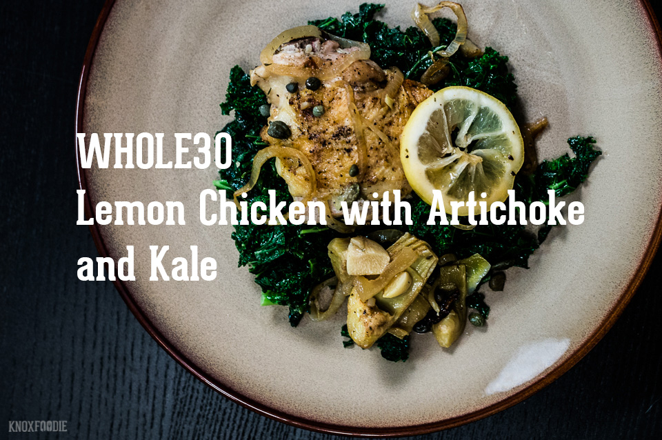 Whole30 Lemon Chicken with Artichokes and Kale