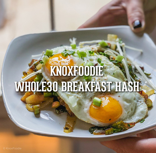 Whole30 Breakfast Hash – First meal of the challenge